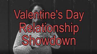 Valentine's Day Relationship Showdown